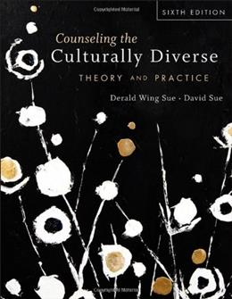 Counseling the Culturally Diverse: Theory and Practice 6 9781118022023