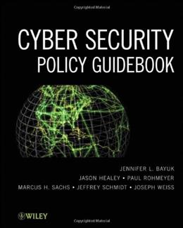 Cyber Security Policy Guidebook, by Bayuk 9781118027806