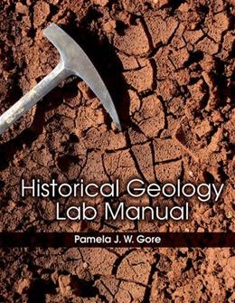 Historical Geology, by Gore, Lab Manual 9781118057520
