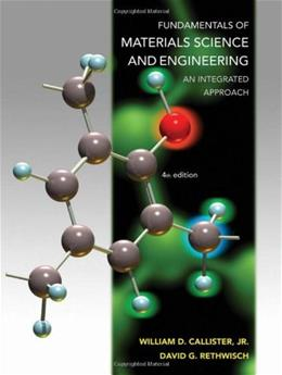 Fundamentals of Materials Science and Engineering: An Integrated Approach 4 9781118061602