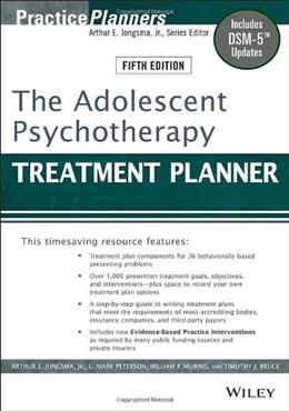 Adolescent Psychotherapy Treatment Planner, by Jongsma, 5th Edition 9781118067840