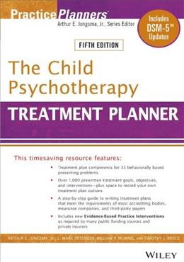 Child Psychotherapy Treatment Planner, by Jongsma, 5th Edition 9781118067857