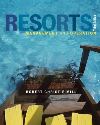 Resorts: Management and Operation, by Mill, 3rd Edition 9781118071823