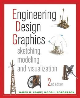 Engineering Design Graphics: Sketching, Modeling, and Visualization 2 9781118078884