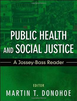 Public Health and Social Justice, by Donohoe 9781118088142