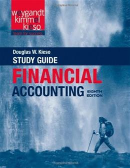 Financial Accounting, by Weygandt, 8th Edition, Study Guide 9781118102954