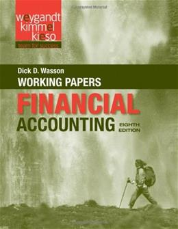 Financial Accounting, by Weygandt, 8th Edition, Working Papers 9781118102985