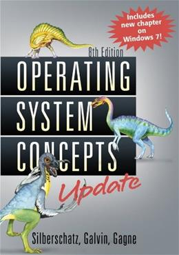 Operating System Concepts, by Silberschatz, 8th Edition 9781118112731