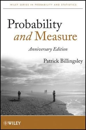 Probability and Measure, by Billingsley 9781118122372
