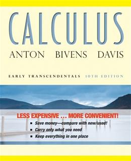 Calculus: Early Transcendentals, by Anton, 10th Edition 9781118129272