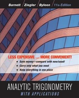 Analytic Trigonometry with Applications, by Barnett, 11th Binder Ready Edition 9781118129296