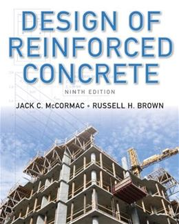 Design of Reinforced Concrete, 9th Edition 9781118129845