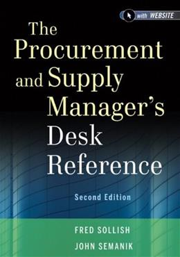 Procurement and Supply Managers Desk Reference, by Sollish, 2nd Edition 2 PKG 9781118130094