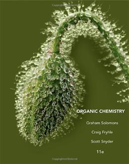 Organic Chemistry, by Solomons, 11th Edition 9781118133576
