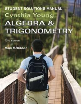 Algebra and Trigonometry, by Young, 3rd Edition, Student Solutions Manual 9781118137581