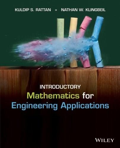 Introductory Mathematics for Engineering Applications, by Rattan 9781118141809