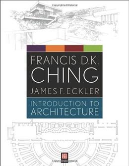 Introduction to Architecture, by Ching 9781118142066