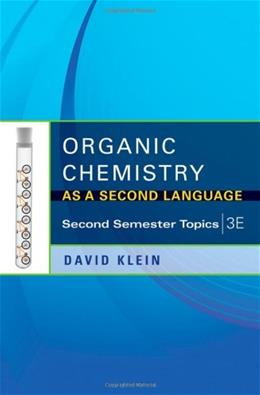 Organic Chemistry as a Second Language: Second Semester Topics 3 9781118144343