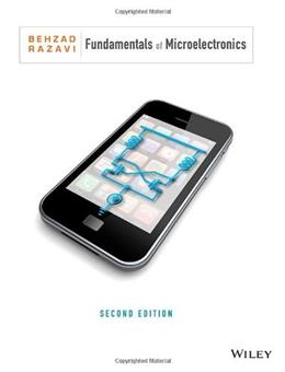 Fundamentals of Microelectronics, by Razavi, 2nd Edition 9781118156322