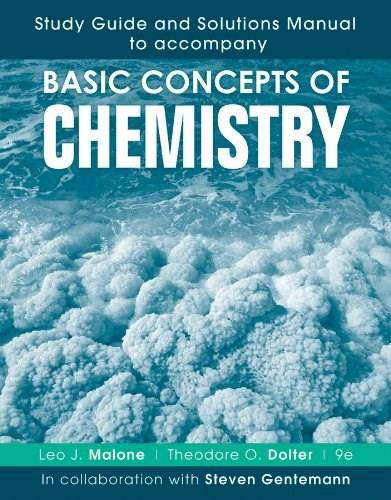 Basic Concepts of Chemistry, by Malone, 9th Edition, Study Guide and Solutions Manual 9781118156438