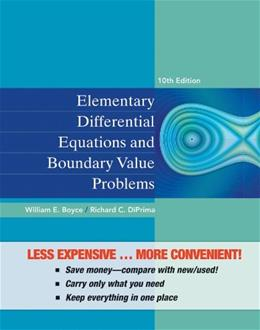 Elementary Differential Equations and Boundary Value Problems, by Boyce, 10th Edition 9781118157381