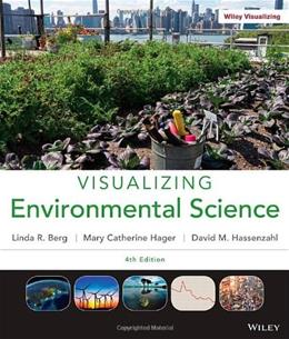 Visualizing Environmental Science 4 9781118169834