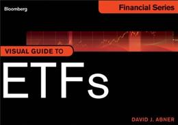 Visual Guide to ETFs, Enhanced Edition (Bloomberg Financial) 9781118204658
