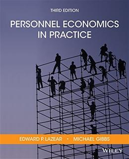 Personnel Economics in Practice, by Lazear, 3rd Edition 9781118206720