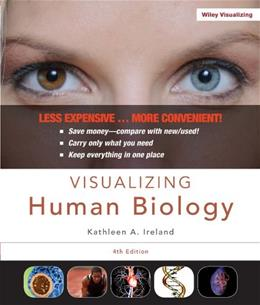 Visualizing Human Biology, by Ireland, 4th Edition 9781118226766