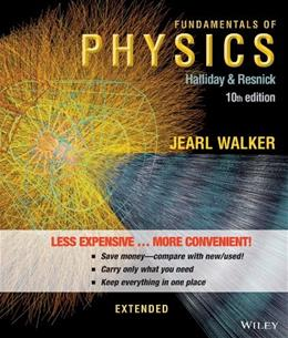 Fundamentals of Physics Extended, by Halliday, 10th Edition 9781118230619