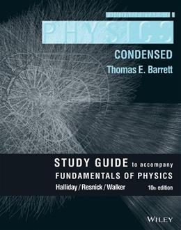 Fundamentals of Physics, by Halliday, 10th Edition, Student Study Guide 9781118230787