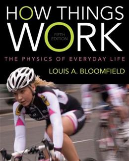 How Things Work: The Physics of Everyday Life 5 9781118237762
