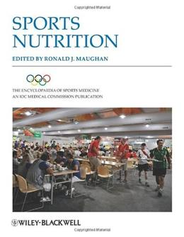 Encyclopaedia of Sports Medicine: An IOC Medical Commission Publication, Sports Nutrition, by Maughan, 2nd Edition 9781118275764