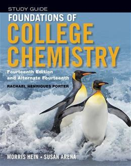 Foundations of College Chemistry, by Hein, 14th Edition, Student Study Guide 9781118289006