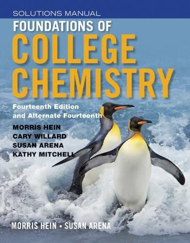 Foundations of College Chemistry, by Hein, 14th Edition, Solutions Manual 9781118289013