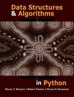 Data Structures and Algorithms in Python, by Goodrich 9781118290279