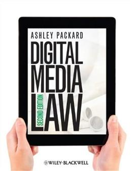 Digital Media Law, by Packard, 2nd Edition 9781118290729