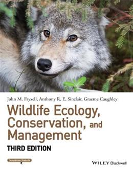 Wildlife Ecology, Conservation, and Management, by Sinclair, 3rd Edition 9781118291078