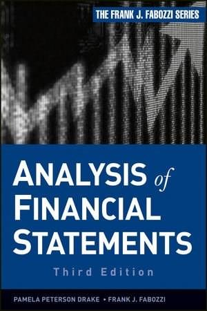 Analysis of Financial Statements, by Drake, 3rd Edition 9781118299982