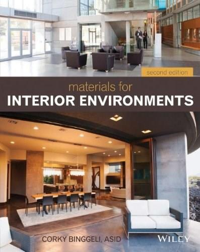 Materials for Interior Environments, by Binggeli, 2nd Edition 9781118306352