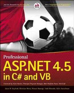 Professional ASP.NET 4.5 in C# and VB, by Gaylord 9781118311820