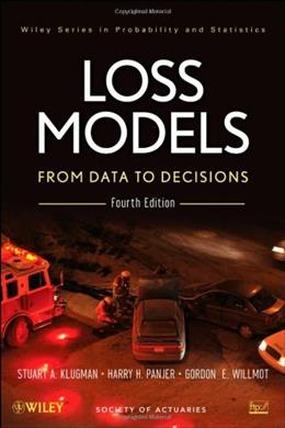 Loss Models: From Data to Decisions 4 9781118315323