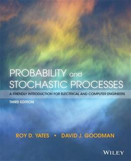 Probability and Stochastic Processes: A Friendly Introduction for Electrical and Computer Engineers 3 9781118324561