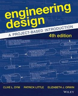 Engineering Design: A Project-Based Introduction 4 9781118324585