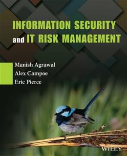 Information Security and IT Risk Management, by Agrawal 9781118335895