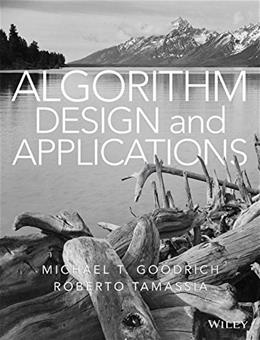 Algorithm Design and Applications, by Goodrich 9781118335918