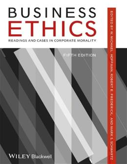 Business Ethics Readings and Cases in Corporate Morality 5 9781118336687