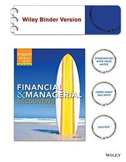Financial and Managerial Accounting, by Weygandt, 2nd Edition 9781118338414