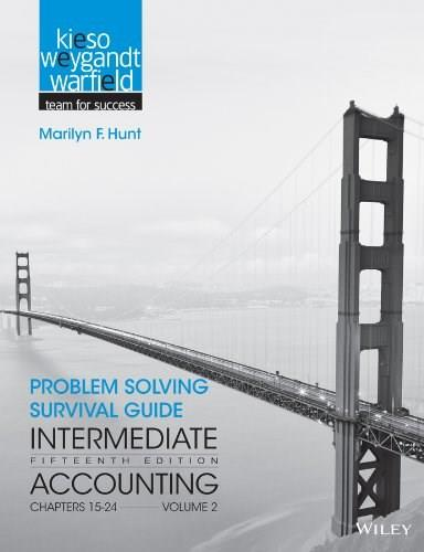 Intermediate Accounting, by Kieso, 15th Edition, Volume 2: Chapters 15 - 24, Problem Solving Survival Guide 9781118344156