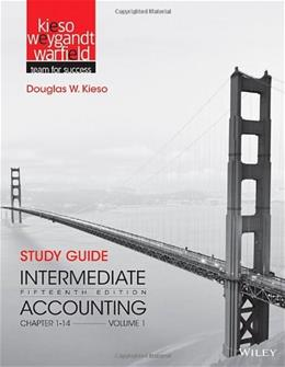 Intermediate Accounting, by Kieso, 15th Edition, Voluem 1,  Chapters 1-14, Study Guide 9781118344170